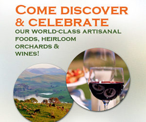 Come discover and celebrate our world-class artisanal foods, orchards and wines!