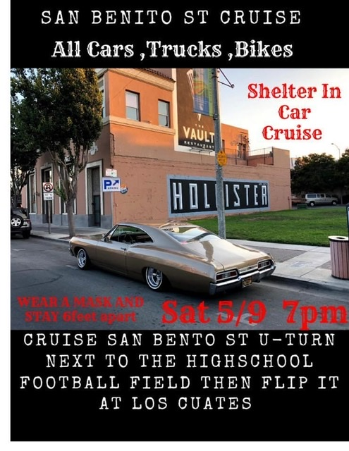 Original event flyer posted to social media for May 9 cruise down San Benito Street.