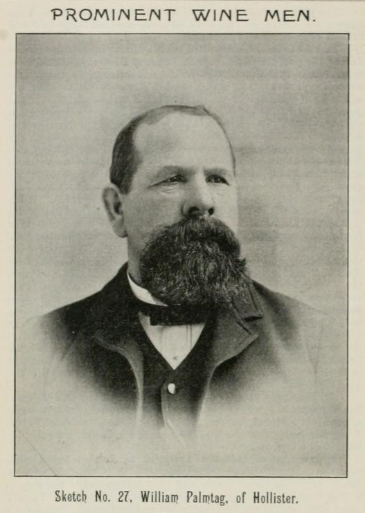 William Palmtag. From the Pacific Wine and Spirit Review, 1893